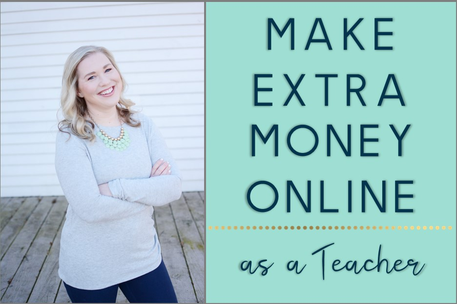 Make Extra Money Online as a Teacher - The Campbell Connection