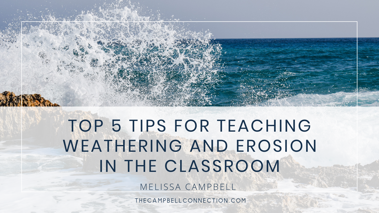 weathering and erosion in the classroom